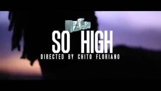 """IAMSU! -  """"So High"""" Music Video Dir. Chito Floriano"""