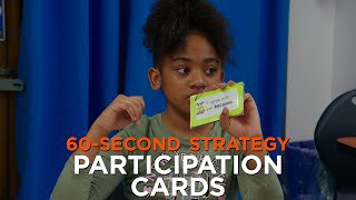60-Second Strategy: Participation Cards