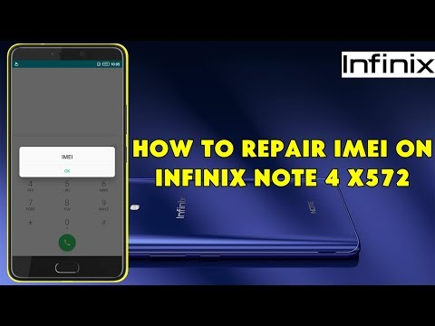 How To Repair IMEI On Infinix Note 4 X572 - [romshillzz]