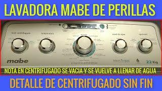 lavadora mabe como poner las perillas para lavado (sin que reinicie centrifugado)