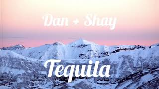 Dan + Shay   Tequila (1 Hour Loop)