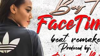 """Bey T """"facetime"""" Instrumental (produced By Dalvoh)"""
