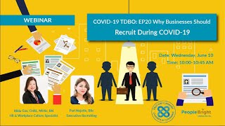 COVID 19 TDBO EP20 Why Businesses Should Recruit During COVID-19 Webinar Recording