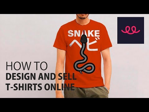 How to design t shirts and sell them online teespring tutorial 2019
