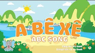 A Bê Xê - ABC Song | Dạy Bé Học Bảng chữ Cái Tiếng Việt | Nhạc Thiếu Nhi Hay | Voi TV