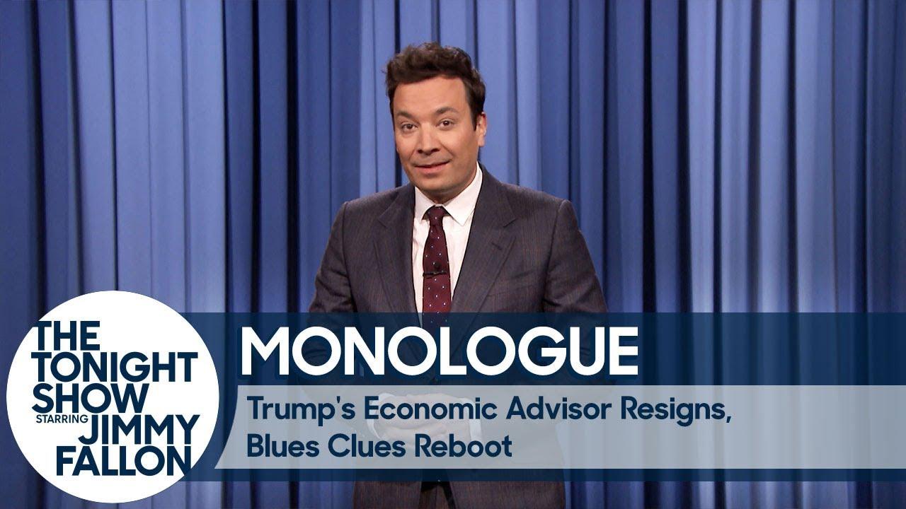 Trump's Economic Advisor Resigns, Blues Clues Reboot - Monologue thumbnail