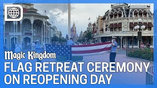 Flag Retreat Ceremony for 2020 Reopening - The Magic Kingdom