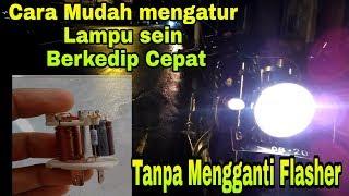 Cara Mudah Membuat Lampu Sein Berkedip Cepat Seperti Bus Malam | Tanpa mengganti Flasher |