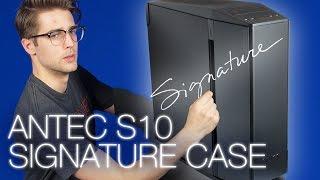 Antec Signature S10 PC Case Review
