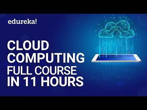 Cloud Computing Full Course In 11 Hours | Cloud Computing ...