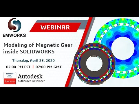 Modeling of Magnetic Gear inside SOLIDWORKS