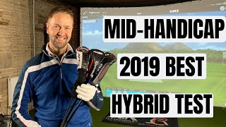 James Robinson golf - The Best Hybrid Of 2019 For Mid-Handicapper Golfers