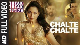 CHALTE CHALTE Full Video Song | Tutak Tutak Tutiya | Arijit Singh |Prabhudeva ,Sonu Sood & Tamannaah