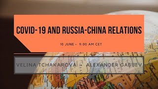 Covid-19 and China-Russia Relations