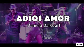 Adiós Amor - Daniela Darcourt