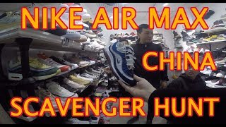 NIKE AIR MAX SCAVENGER HUNT REPLICA FAKE MARKET GUANGZHOU CHINA. AIR MAX DAY / MONTH, SHOES SPREE