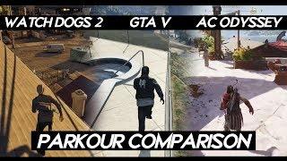 "AC Odyssey ""PARKOUR"" Comparison VS Watch Dogs 2 VS GTA V | How Smooth Parkour Looks ?"