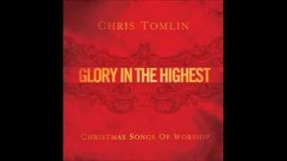 Chris Tomlin - Glory In The Highest - Glory In The Highest Cd