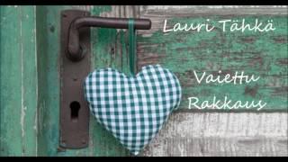 Lauri Tähkä  - Vaiettu Rakkaus