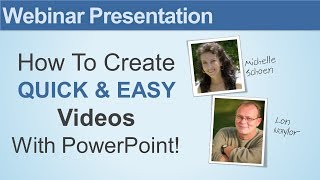 How To Create Quick & Easy Videos with PowerPoint - Webinar Replay