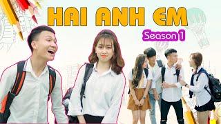 Phim Hài Mới Nhất 2020 | Hai Anh Em Season 1 TẬP FULL | Phim Học Đường Hài Hước Gãy Media