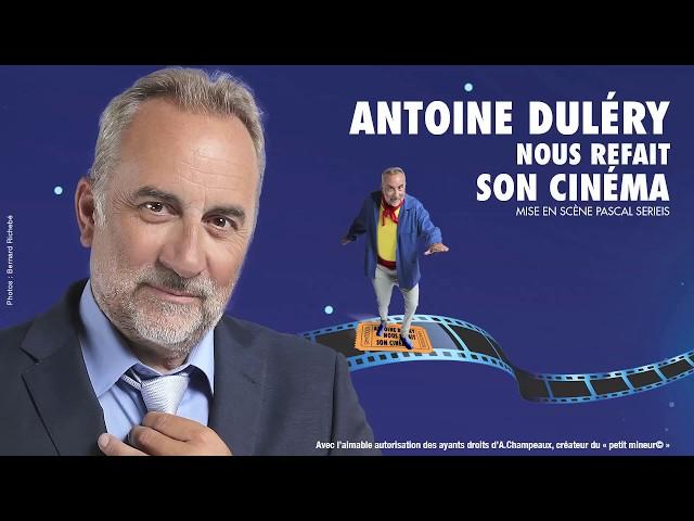 Antoine Duléry nous refait son cinéma