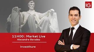 #MarketLive 11h - Vendredi 20 janvier 2017