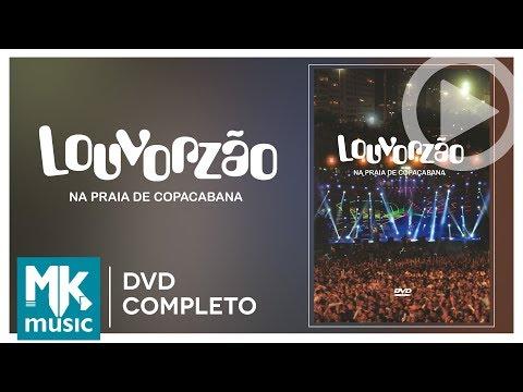 Louvorzão - Na Praia de Copacabana (DVD COMPLETO)
