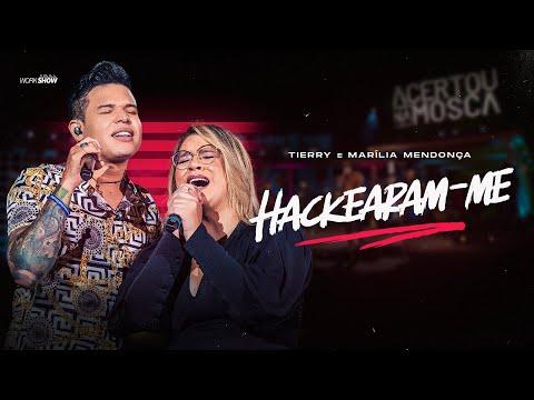 Tierry - Hackearam-me - Ft Marília Mendonça