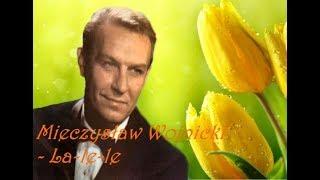 Mieczysław Wojnicki   La Le Le ♥♪♫