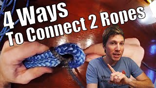 4 Ways to Connect 2 Ropes! | Sailing Wisdom