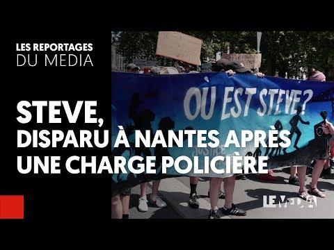 STEVE : DISPARU À NANTES APRÈS UNE CHARGE POLICIÈRE