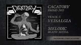 Cacatory - Veisalgia (promo 2015)