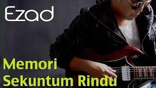 Ezad - Memori Sekuntum Rindu (Official 720 High Quality Mp3) Lirik