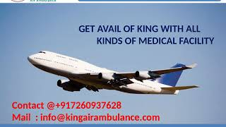 Get Finest Air Ambulance Service in Bhopal and Gorakhpur by King