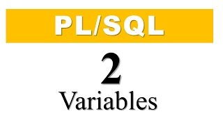 PL/SQL tutorial 2 : PL/SQL Variables in Oracle Database By Manish Sharma RebellionRider