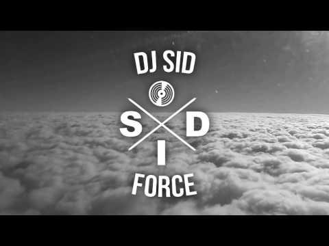 DJ SID - DJ SID - Force