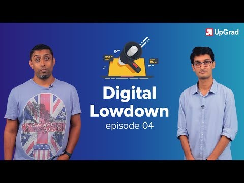 UpGrad Digital Lowdown #4 | Marketing News [May 2018]