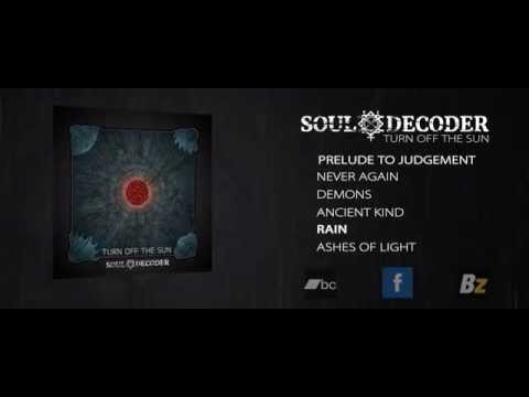 Soul Decoder - SOUL DECODER - Turn Off The Sun (2015) - Official Full EP Stream