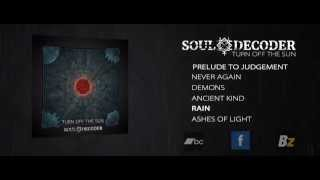 Video SOUL DECODER - Turn Off The Sun (2015) - Official Full EP Stream