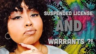 Suspended License AND Warrants?!