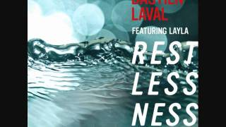 Bastien Laval featuring Layla- Restlessness (Radio Edit)