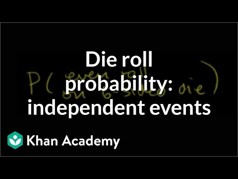 Die rolling probability with independent events video khan academy ccuart Image collections