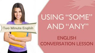Using 'Some' And 'Any' - Learn English Grammar Online