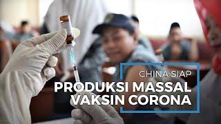 China Sebut Siap Memproduksi Massal Vaksin Covid-19 di Akhir 2020 yang Diklaim 99 Persen Efektif
