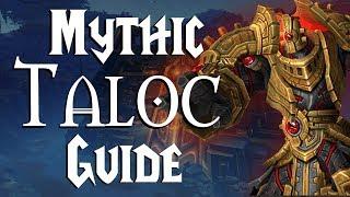 Taloc Mythic - Guide |  Uldir