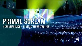 Screamadelica – Classic Albums (Primal Scream)