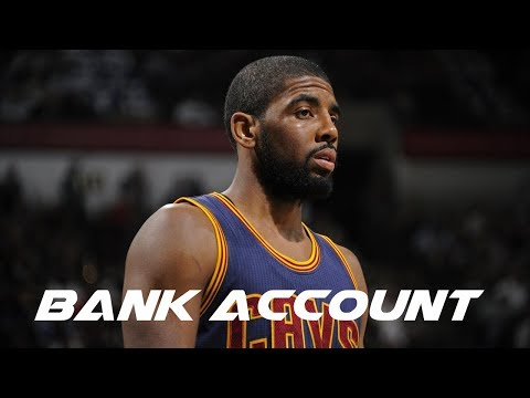 Kyrie Irving Mix 'Bank Account' 2017 ᴴᴰ