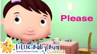 Please and Thank You Song + More Nursery Rhymes & Kids Songs - Little Baby Bum