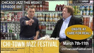 CHICAGO JAZZ THIS WEEK with Mike Jeffers - EPISODE 095 FEAT. CHI-TOWN JAZZ FESTIVAL